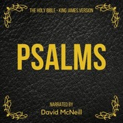 The Holy Bible - Psalms