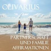 Partnerschaft und Familie - Affirmationen