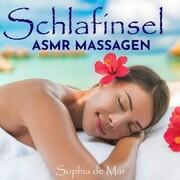 Schlafinsel - Asmr Massagen