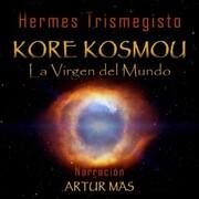 Kore Kosmou (La Virgen del Mundo)