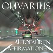 Autofahren - Affirmationen