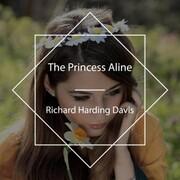 The Princess Aline