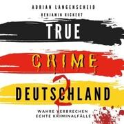 True Crime Deutschland 2