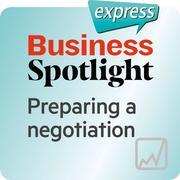 Business Spotlight express - Preparing a negotiation
