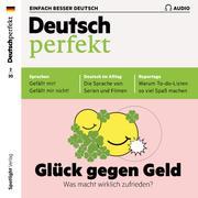 Deutsch lernen Audio - Glück gegen Geld