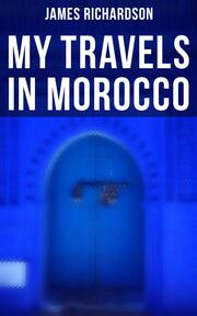 My Travels in Morocco