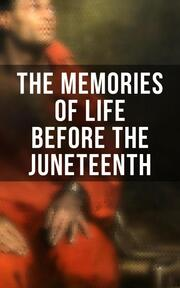 The Memories of Life Before the Juneteenth