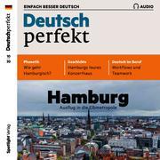 Deutsch lernen Audio - Hamburg, Ausflug in die Elbmetropole