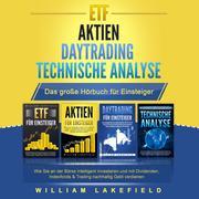 ETF <pipe> AKTIEN <pipe> DAYTRADING <pipe> TECHNISCHE ANALYSE - Das Große 4 in 1 Buch für Einsteiger