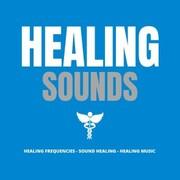 Healing Sounds - Healing Music - Healing Frequencies - Sound Healing