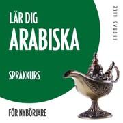 Lär dig arabiska (språkkurs för nybörjare)