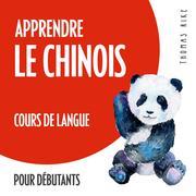Apprendre le chinois (cours de langue pour débutants)