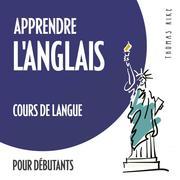 Apprendre l'anglais (cours de langue pour débutants) - Cover