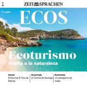 Spanisch lernen Audio - Ökotourismus - Zurück zur Natur