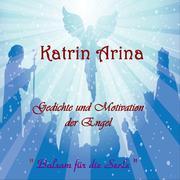 Gedichte und Motivation der Engel - Balsam für die Seele
