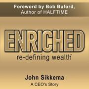 Enriched, Re-Defining Wealth