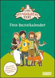 Schule der magischen Tiere - Foto-Bastelkalender
