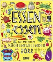 Essen essen - Kat Menschiks Küchenkalender 2022