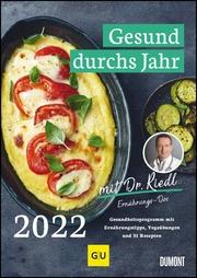 Gesund durchs Jahr mit Dr. Riedl, Ernährungs-Doc 2022