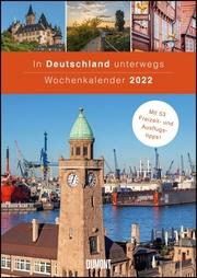 In Deutschland unterwegs Wochenkalender 2022