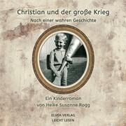 Christian und der große Krieg