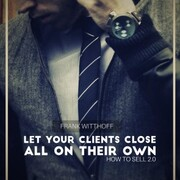 Let Your Clients Close All on Their Own