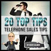20 Top Tips (Telephone Sales Tips)