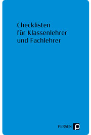 Checklisten für Klassenlehrer und Fachlehrer