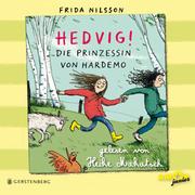 Hedvig! - Die Prinzessin von Hardemo - Cover