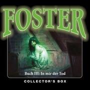 Foster, Box 3: In mir der Tod (Folgen 10-13)