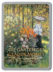 Die Gärten des Claude Monet