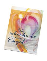 Ich schenke dir einen Engel - Postkartenbuch