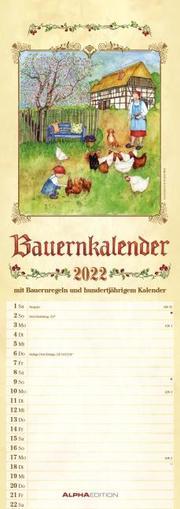 Bauernkalender 2022 - Streifen-Kalender 15x42 cm - mit 100-jährigem Kalender und Bauernregeln - Wandplaner - Küchenkalender - Alpha Edition