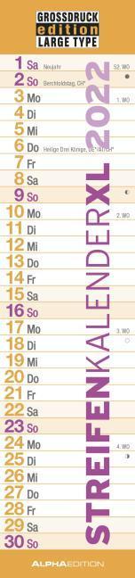 GROSSDRUCK Streifenkalender XL 2022