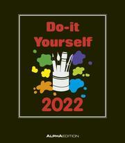Do-it Yourself schwarz 2022 - Bastelkalender - DIY - 21x24
