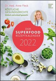 Der Superfood-Rezeptkalender 2022
