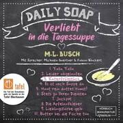 Katerfrühstück - Daily Soap - Verliebt in die Tagessuppe - Mittwoch,(ungekürzt)