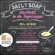 Stets zu Ihren Diensten - Daily Soap - Verliebt in die Tagessuppe - Samstag,(ungekürzt)