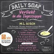Jackpot - Daily Soap - Verliebt in die Tagessuppe - Sonntag,(ungekürzt)