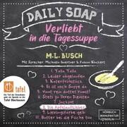 Die Apfelaufkleber - Daily Soap - Verliebt in die Tagessuppe - Montag,(ungekürzt)