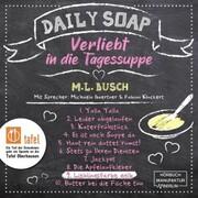 Lieblingsfarbe gelb - Daily Soap - Verliebt in die Tagessuppe - Dienstag,(ungekürzt)