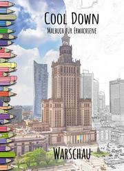 Cool Down - Malbuch für Erwachsene: Warschau