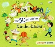 Die 50 schönsten Kinderlieder