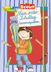 Scout - Mein erster Schultag Erinnerungsalbum (Jungs)