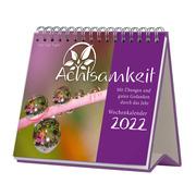 Achtsamkeit Wochenkalender 2022