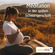 Meditation in der späten Schwangerschaft