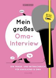 Mein großes Oma-Interview