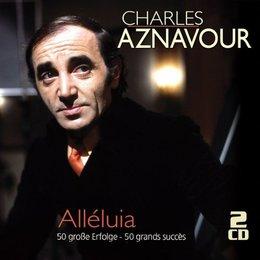 Alléluia - 50 große Erfolge/50 grands succès