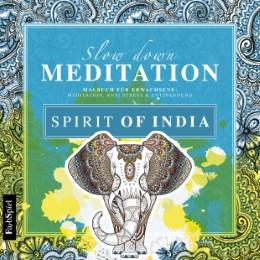 Slow Down Meditation - Spirit of India