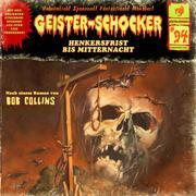 Geister-Schocker, Folge 94: Henkersfrist bis Mitternacht